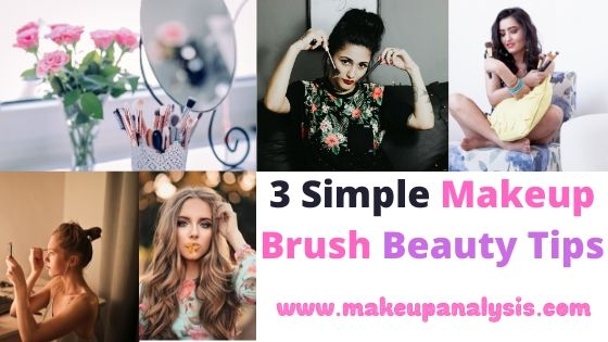 3 simple makeup brush beauty tips