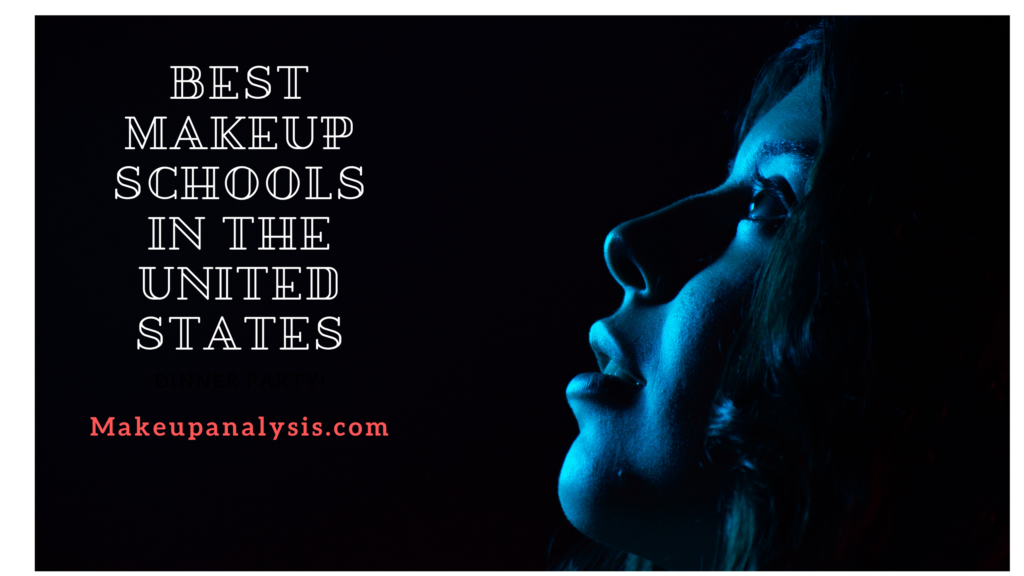 Best Makeup Schools In The United