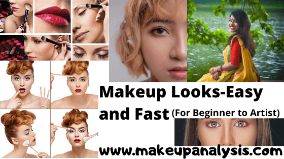 Makeup Looks Easy and Fast