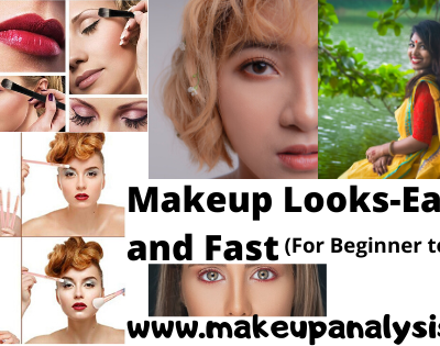 Makeup Looks Easy and Fast (Regular & Special Occasions)