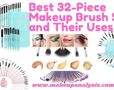 Best 32 piece makeup brush sets and their uses